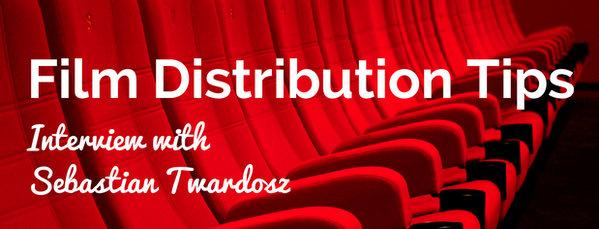 Film-Distribution-Tips-Seabastian-Twardosz-619