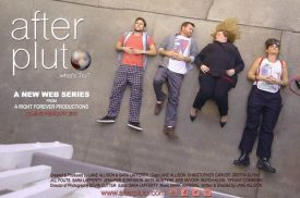 Co-creators of the After Pluto Web Series, Lane Allison and Sara Lafferty Debut Pilot