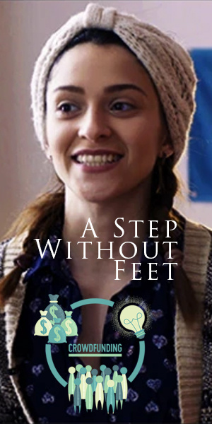 Help Fund 'A Step Without Feet' - A Documentary Film