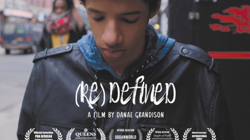 Danae Grandison's short film, '[Re] Defined' stars Adjah John, Sage Spielman, Careese Gordon